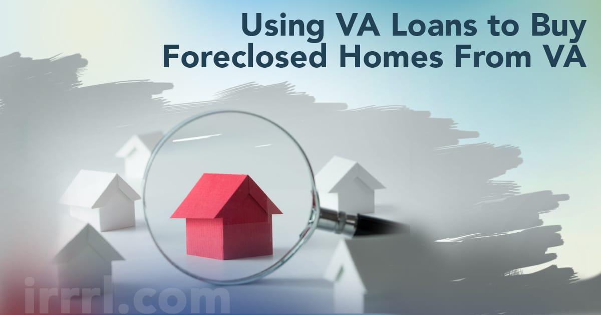 Buying A Second Home Using A Va Loan